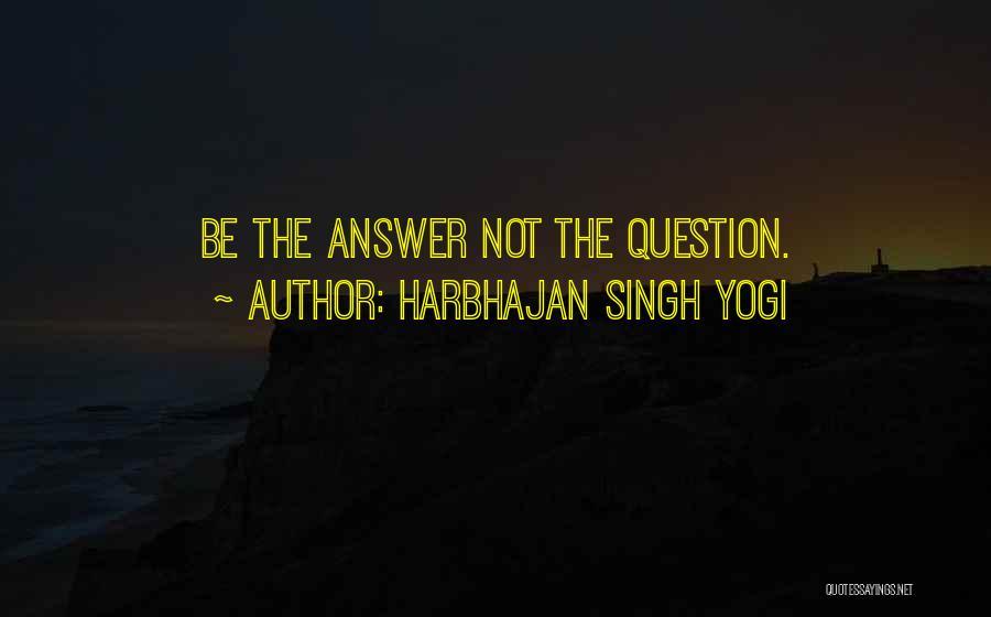 Harbhajan Singh Yogi Quotes 941586