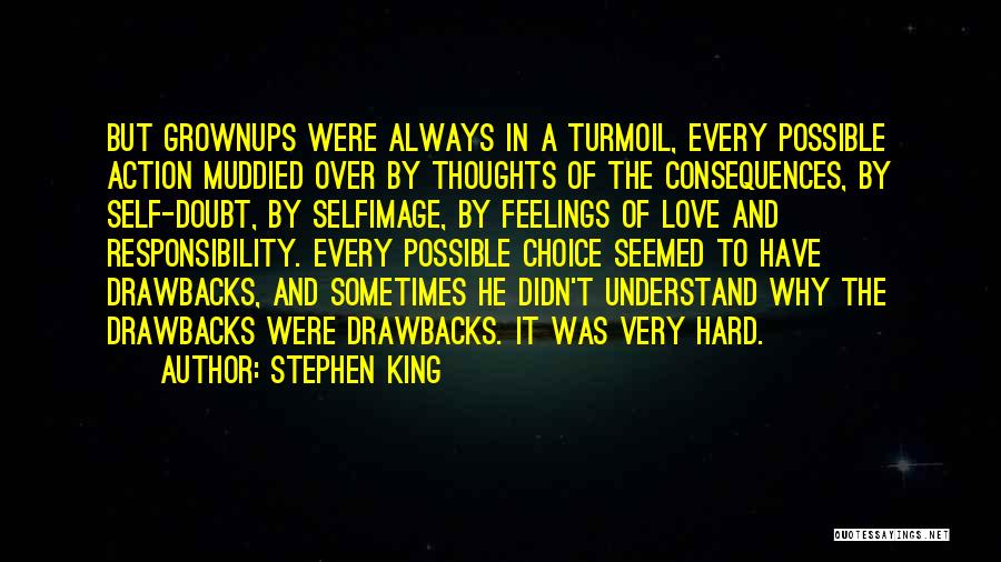 Hard Decisions In Love Quotes By Stephen King