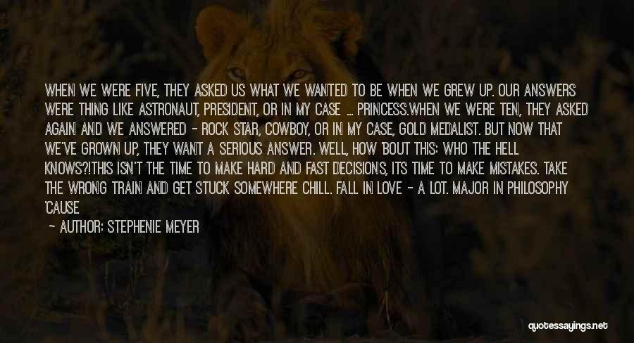 Hard Decisions In Love Quotes By Stephenie Meyer