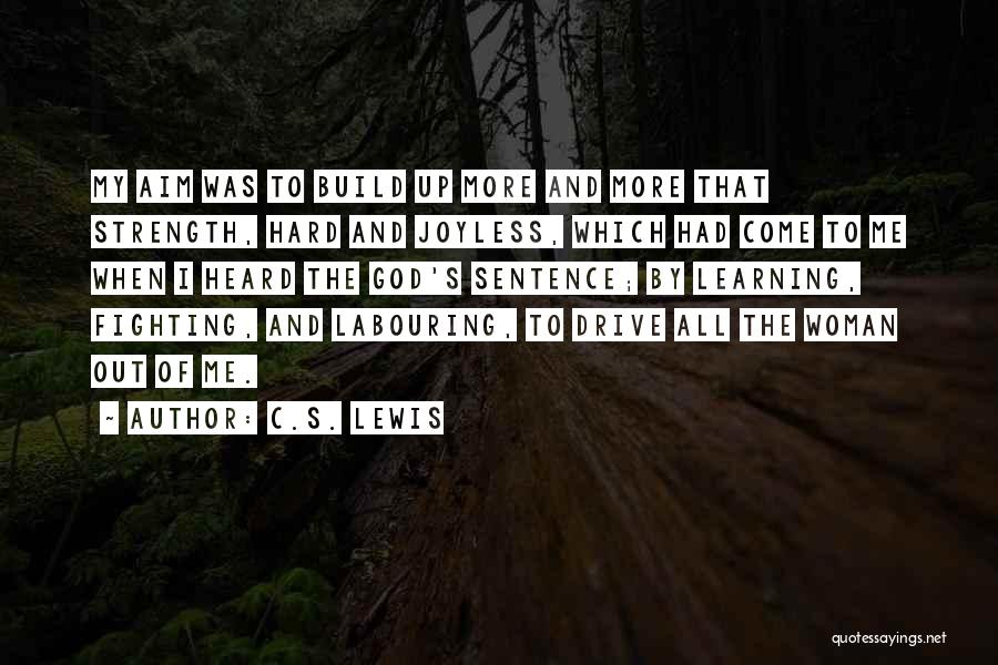 Hard Drive Quotes By C.S. Lewis