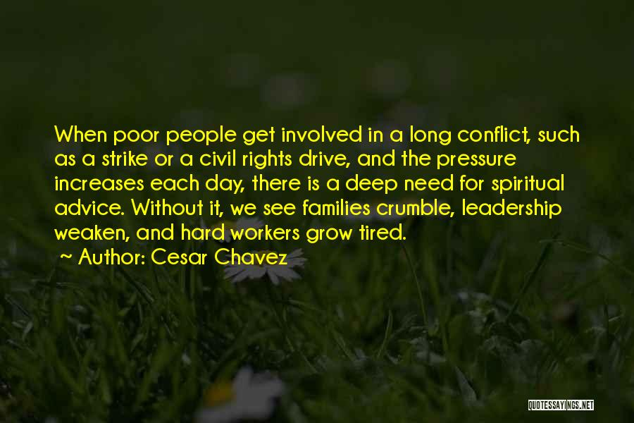 Hard Drive Quotes By Cesar Chavez