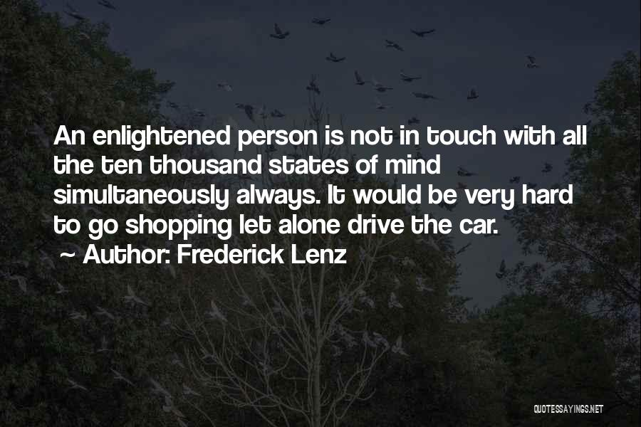 Hard Drive Quotes By Frederick Lenz