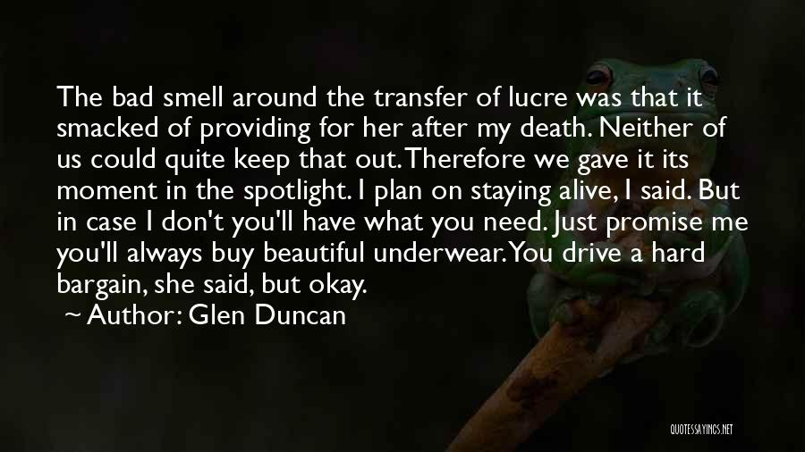 Hard Drive Quotes By Glen Duncan