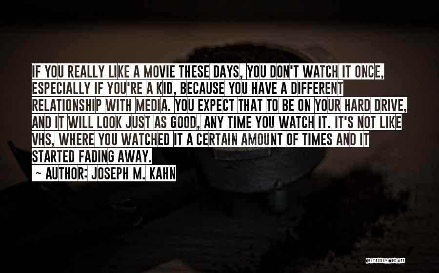 Hard Drive Quotes By Joseph M. Kahn