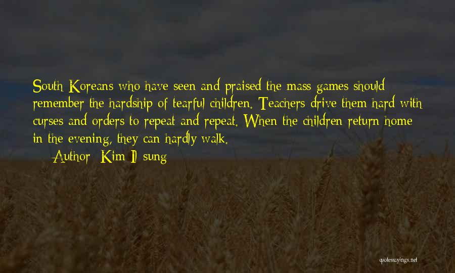 Hard Drive Quotes By Kim Il-sung