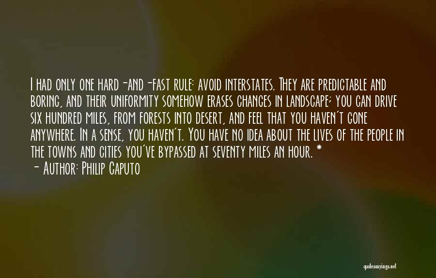 Hard Drive Quotes By Philip Caputo