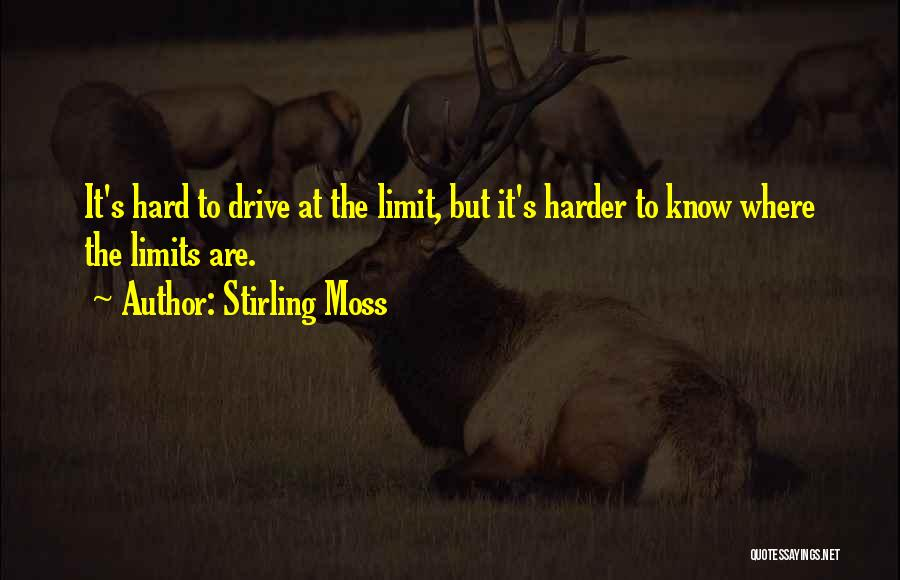 Hard Drive Quotes By Stirling Moss