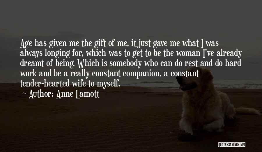 Hard Hearted Woman Quotes By Anne Lamott