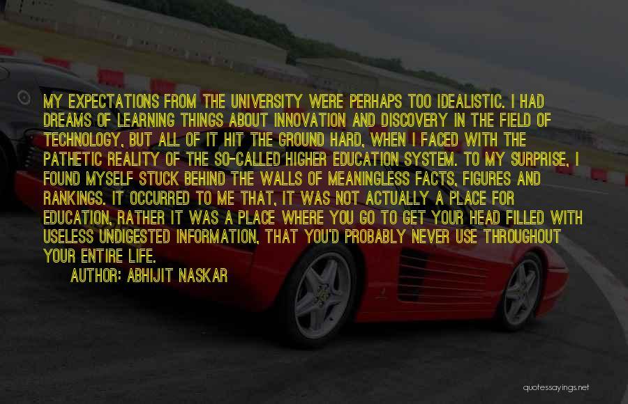 Hard Things Quotes By Abhijit Naskar
