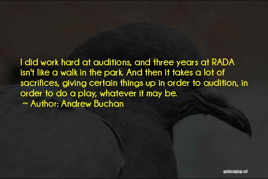 Hard Things Quotes By Andrew Buchan
