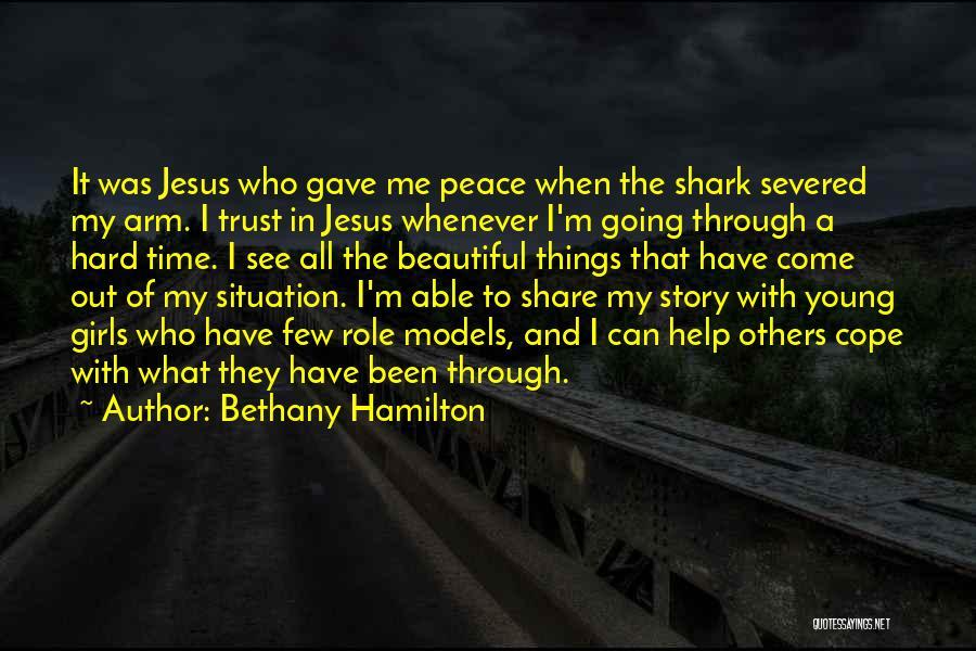 Hard Things Quotes By Bethany Hamilton