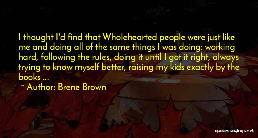 Hard Things Quotes By Brene Brown