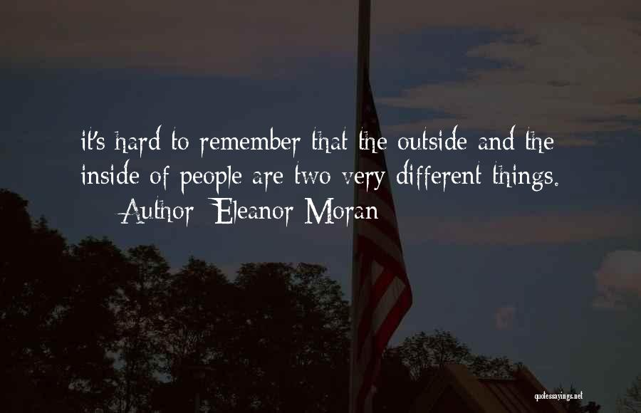 Hard Things Quotes By Eleanor Moran