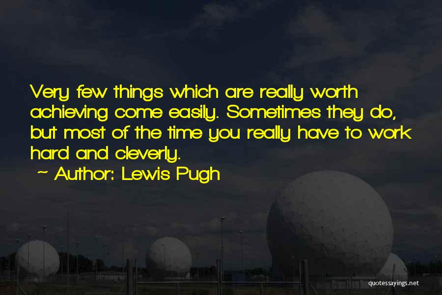 Hard Things Quotes By Lewis Pugh