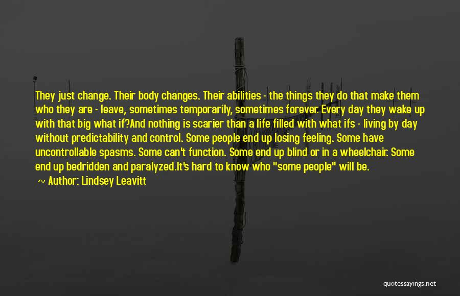 Hard Things Quotes By Lindsey Leavitt