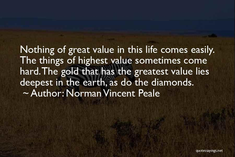 Hard Things Quotes By Norman Vincent Peale