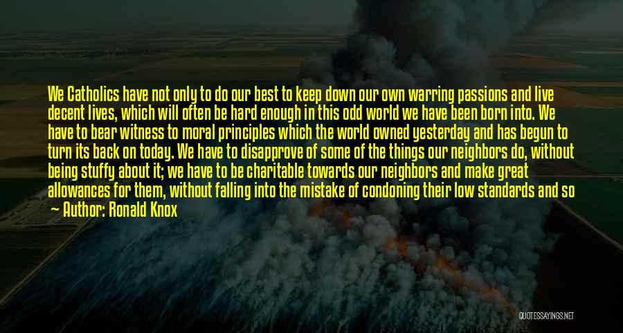 Hard Things Quotes By Ronald Knox