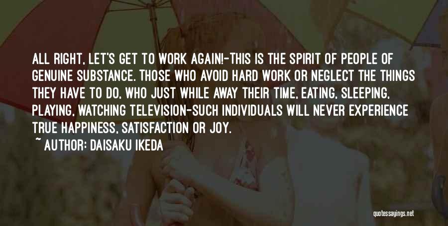 Hard Time Sleeping Quotes By Daisaku Ikeda