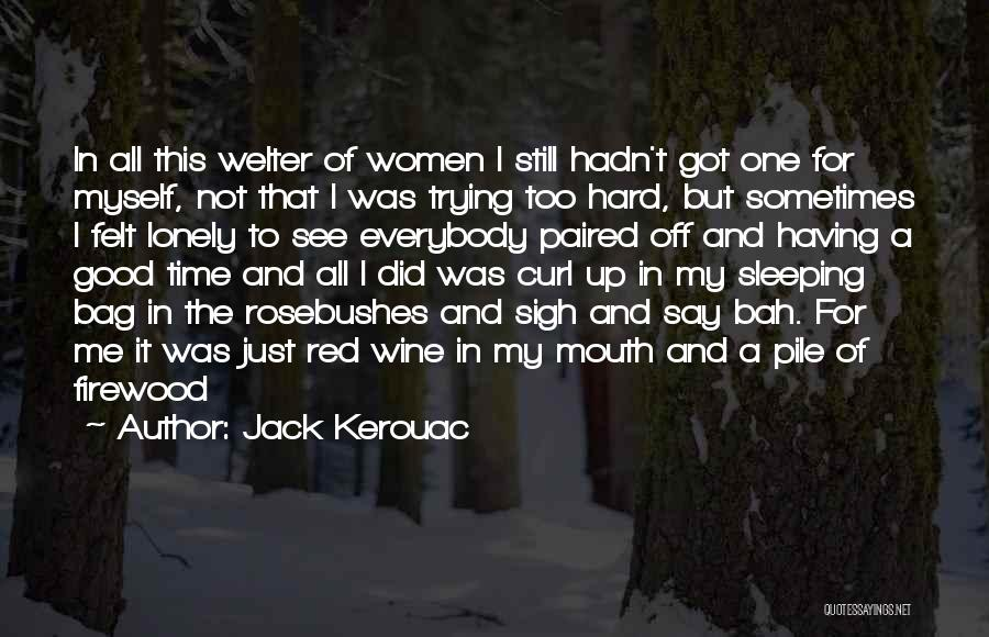 Hard Time Sleeping Quotes By Jack Kerouac