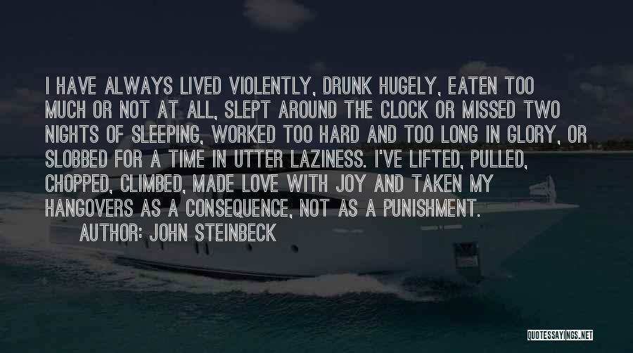 Hard Time Sleeping Quotes By John Steinbeck