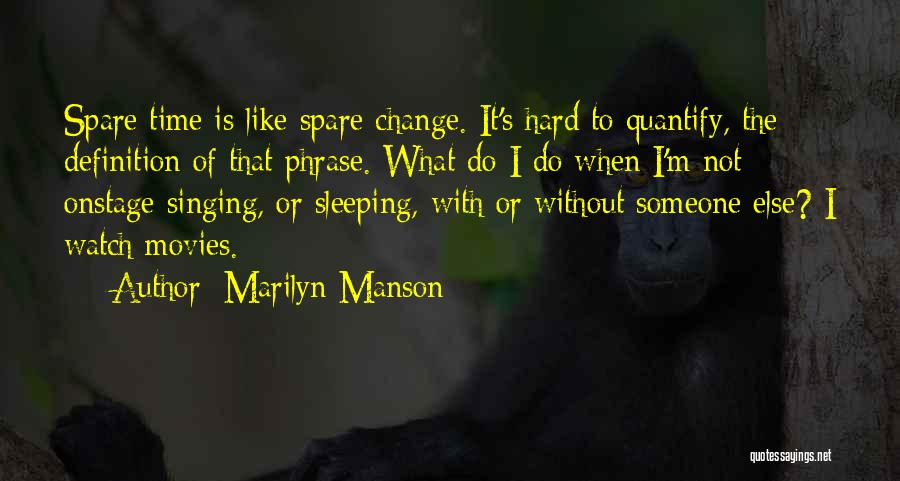 Hard Time Sleeping Quotes By Marilyn Manson