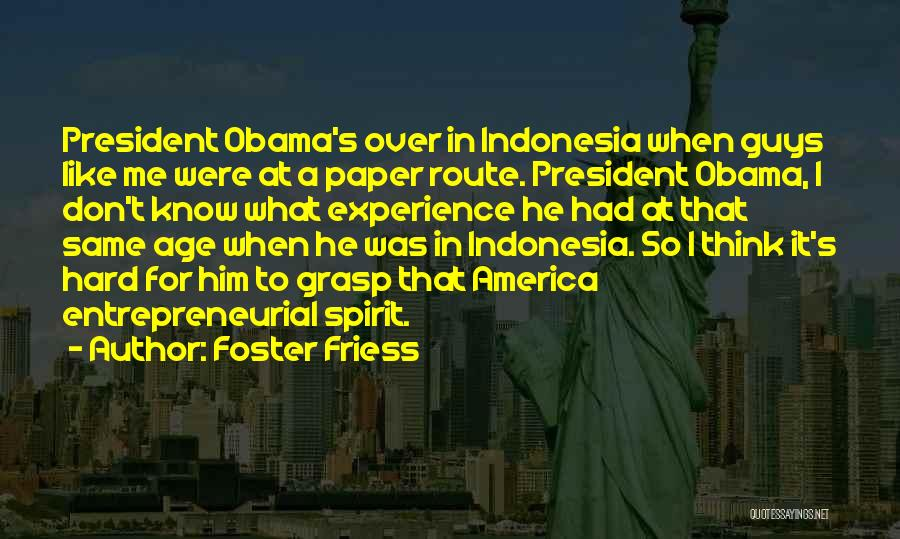 Hard To Grasp Quotes By Foster Friess