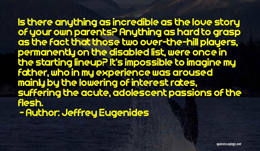 Hard To Grasp Quotes By Jeffrey Eugenides