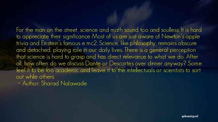 Hard To Grasp Quotes By Sharad Nalawade