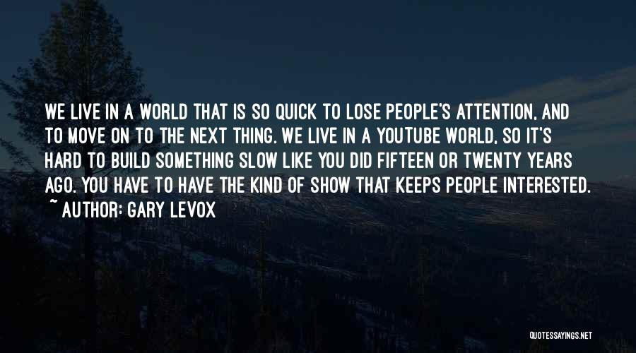 Hard To Move On Quotes By Gary LeVox