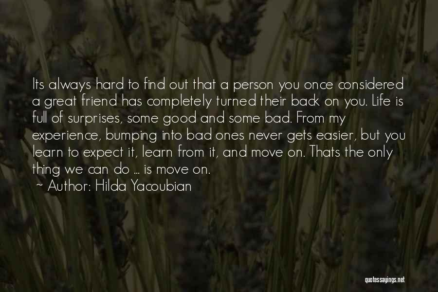 Hard To Move On Quotes By Hilda Yacoubian