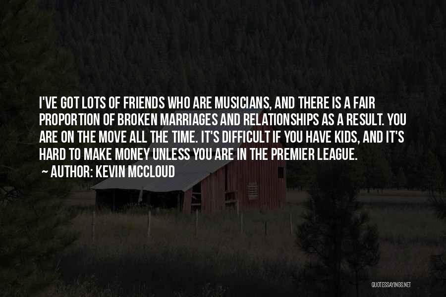 Hard To Move On Quotes By Kevin McCloud