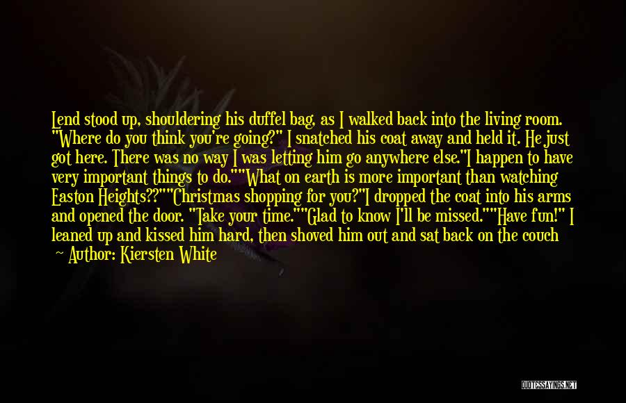 Hard To Move On Quotes By Kiersten White