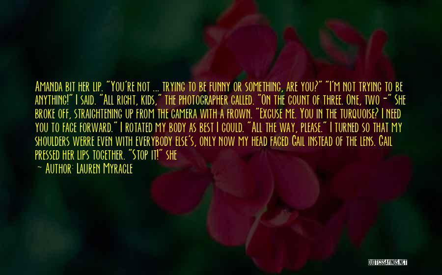 Hard To Move On Quotes By Lauren Myracle