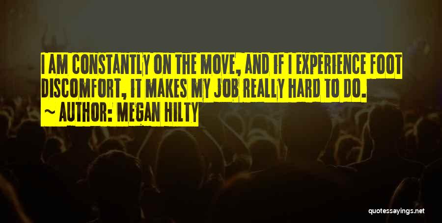 Hard To Move On Quotes By Megan Hilty