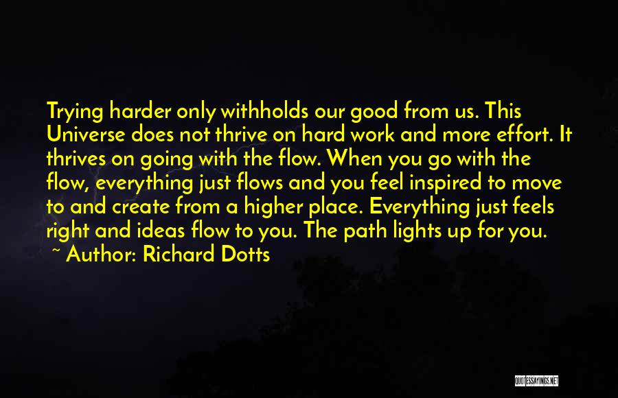 Hard To Move On Quotes By Richard Dotts
