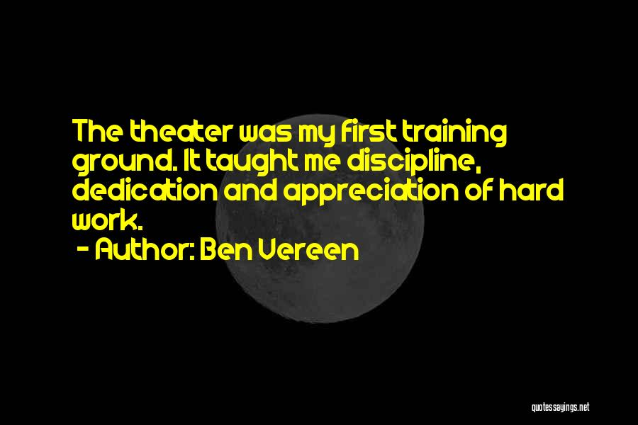 Hard Training Quotes By Ben Vereen