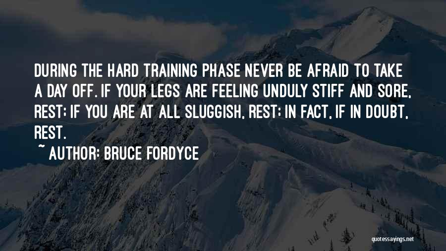 Hard Training Quotes By Bruce Fordyce