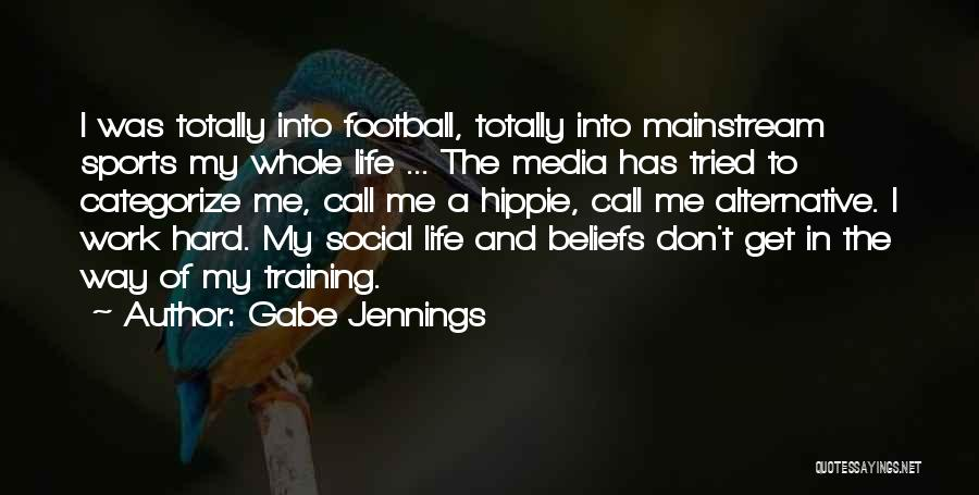 Hard Training Quotes By Gabe Jennings