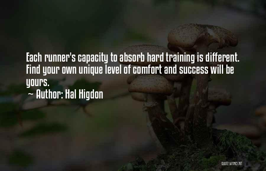 Hard Training Quotes By Hal Higdon
