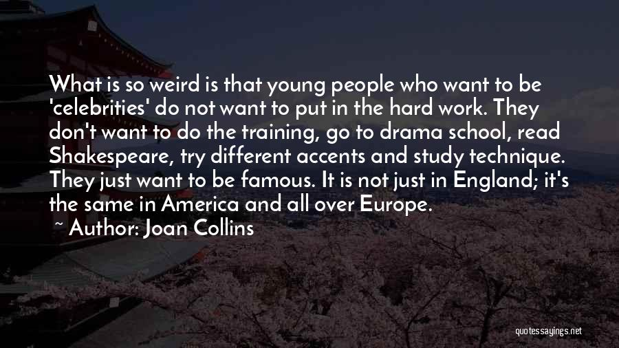 Hard Training Quotes By Joan Collins