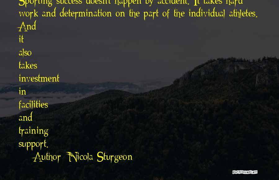Hard Training Quotes By Nicola Sturgeon