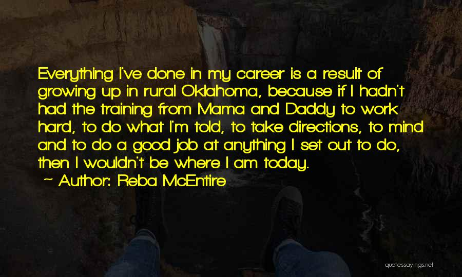 Hard Training Quotes By Reba McEntire