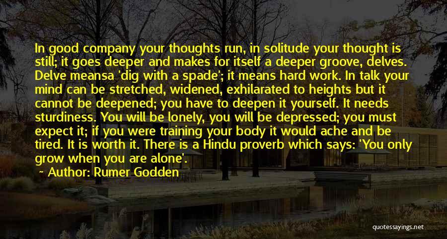 Hard Training Quotes By Rumer Godden