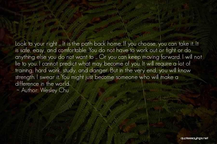 Hard Training Quotes By Wesley Chu