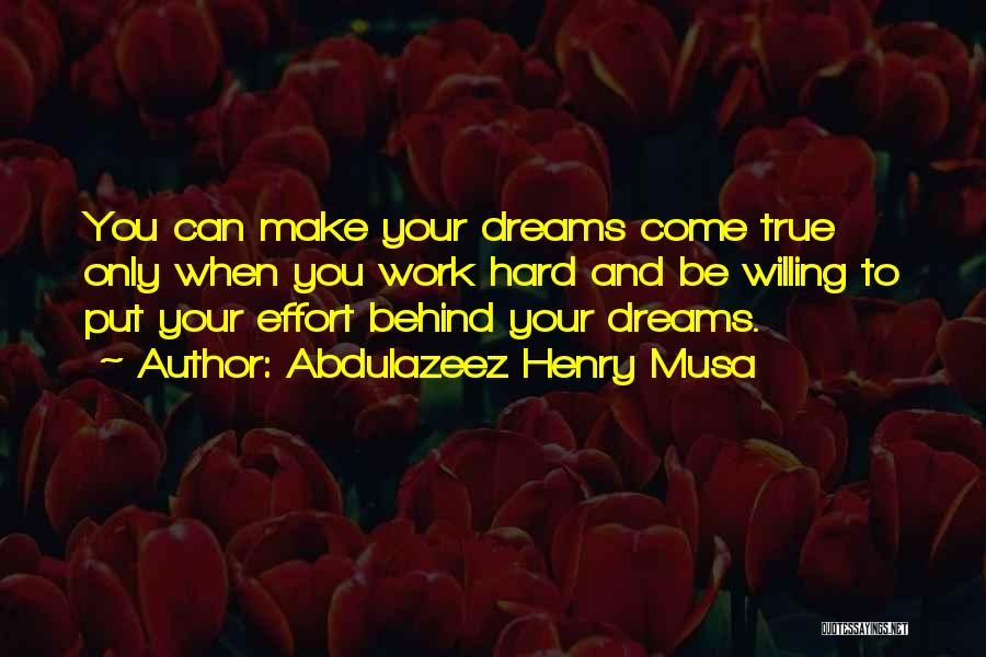 Hard Work And Motivational Quotes By Abdulazeez Henry Musa
