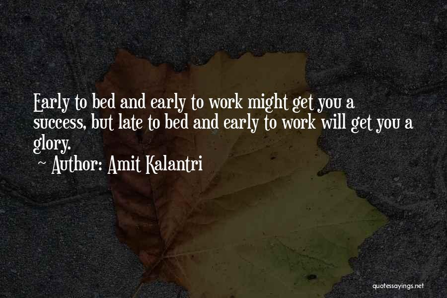 Hard Work And Motivational Quotes By Amit Kalantri