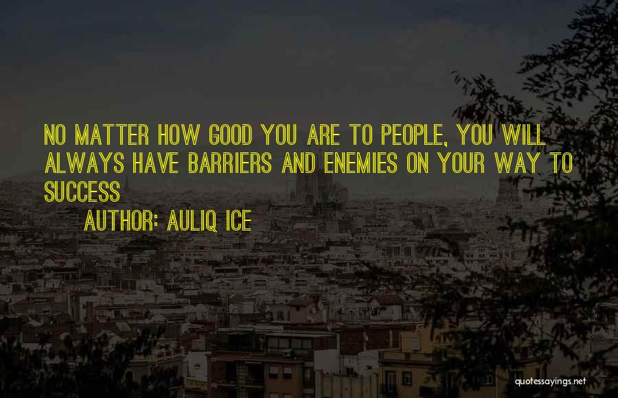 Hard Work And Motivational Quotes By Auliq Ice