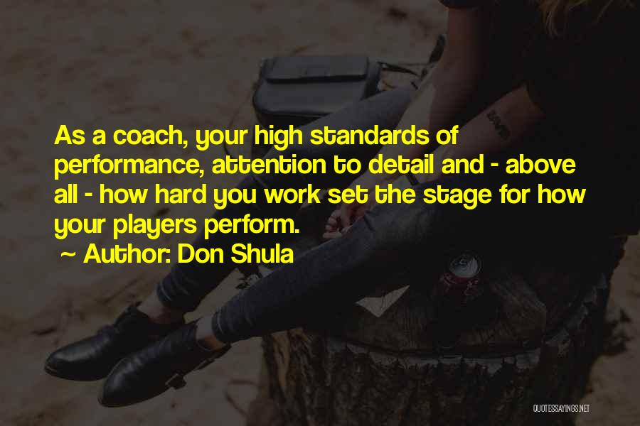 Hard Work And Motivational Quotes By Don Shula