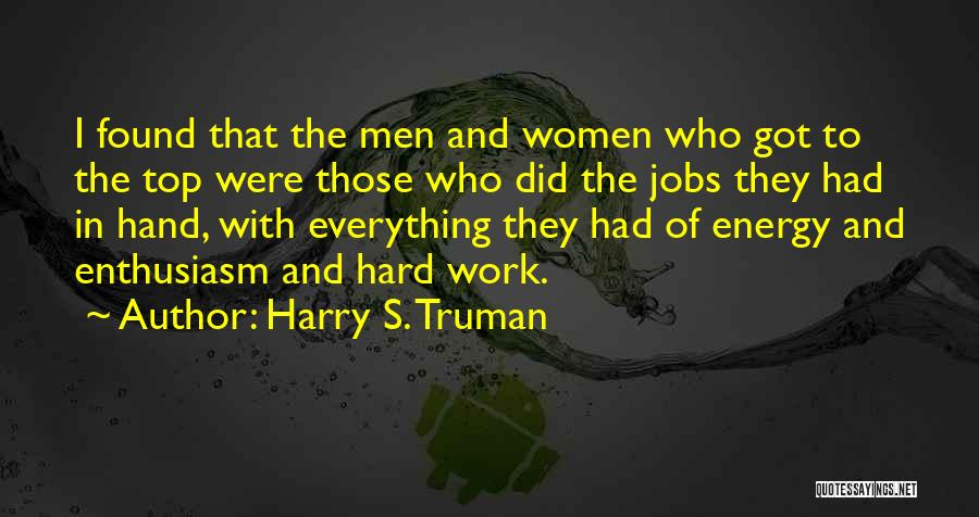 Hard Work And Motivational Quotes By Harry S. Truman