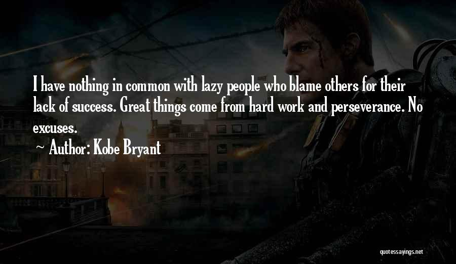 Hard Work And Motivational Quotes By Kobe Bryant